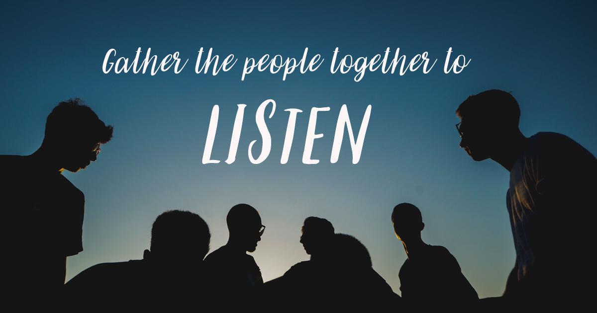 2018-7-9-gather-listen